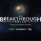 One-Hour Version of BREAKTHROUGH PRIZE Ceremony to Air on FOX, 12/18