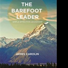 James Carolin Examines 'The Barefoot Leader'