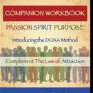 Ana Weber Announces COMPANION WORKBOOK PASSION - SPIRIT - PURPOSE