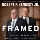 Innocent! Skyhorse to Publish Bobby Kennedy Jr.'s FRAMED