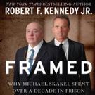 Innocent! Skyhorse to Publish Bobby Kennedy Jr.'s FRAMED