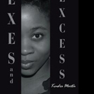 Kendra Martin Pens EXES AND EXCESS