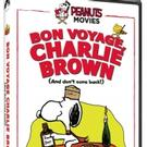 BON VOYAGE, CHARLIE BROWN (AND DON'T COME BACK!!) Debuts on DVD 10/16