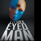 Arthur Greenfield Launches THREE EYED MAN