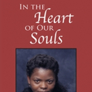 IN THE HART OF OUR SOULS is Released