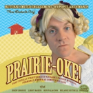 Unauthorized Karaoke Parody Musical PRAIRIE-OKE! to Return to the Cavern Club, 11/6-22