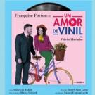 BWW Previews: UM AMOR DE VINIL at Teatro Fecomercio - Sala Raul Cortez