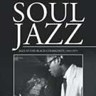 Record Producer, Writer & Broadcaster Bob Porter Publishes New Book SOUL JAZZ