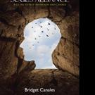 Bridget Canales Announces Release of THE SOUL'S ALLIANCE