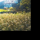Melody Richard Releases DANCING LOVE