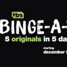 TBS Closes 2016 with Week-Long Binge-A-Thon of Network's Five Hit Original Comedies