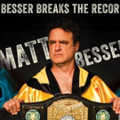 Matt Besser's New Album 'Besser Breaks The Record,' Out 2/5
