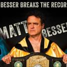 Matt Besser's New Album 'Besser Breaks The Record,' Out 2/5