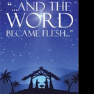 Janet Lyso Releases ...AND THE WORD BECAME FLESH...