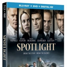 SPOTLIGHT Now Available on Digital HD, Coming to Blu-ray/DVD & On Demand 2/23