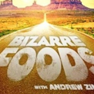 New Episodes of BIZARRE FOODS with Andrew Zimmern Return to Travel Channel Today
