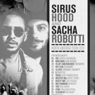 Sacha Robotti and Sirus Hood Announce February North American Tour