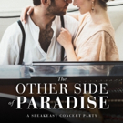 Sold-Out Ars Nova ANTFest Show THE OTHER SIDE OF PARADISE Adds Club Performances