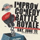 BWW Preview: One Night Only--IMPROV COMEDY BATTLE ROYALE