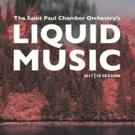 The SPCO's Liquid Music Series Announces 2017-18 Season