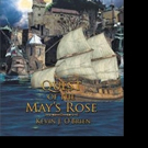 Kevin J. O'Brien Pens QUEST OF THE MAY'S ROSE