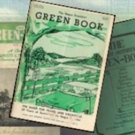 VIDEO: Playwright Calvin Alexander Ramsey's Documentary THE GREEN BOOK CHRONICLES Tells Of Getting Around Jim Crow