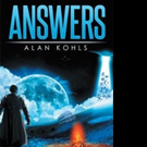 Alan Kohls Shares ANSWERS in New Book