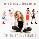 Singer-Songwriter Janet Devlin & Multi-Platinum Producer Jason Nevins Release 'Outernet Song (Remix)'