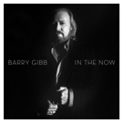 Legendary Singer/Songwriter Barry Gibb to Release First Solo Album 'In The Now' ft New Material, Today