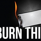 The Edge Theater Company to Stage Lanford Wilson's BURN THIS