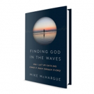 'Science Mike' McHargue Pens New Book, FINDING GOD IN THE WAVES
