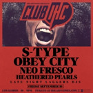 IHEARTCOMIX's CLUB IHC w/ Neo Fresco New Mixtape & S-Type at Los Globos