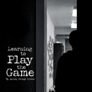 20-Year-Old Author Publishes Memoir LEARNING TO PLAY THE GAME