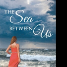 Penny Rae Releases THE SEA BETWEEN US