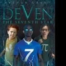 Arthur Grant Releases 'DEVEN: The Seventh Star'