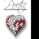 Jeremy Womack Releases 'Poetic Pieces of Passionate Poetry'