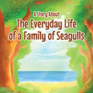Evelyn Forman Shares 'A Story About The Everyday Life of a Family of Seagulls'