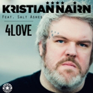 Kristian Nairn's New Single '4Love (feat. Salt Ashes)' Available Now on Radikal Records