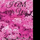 Karen J. Chisholm Pens I AM WITH YOU