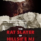 Union County to Screen THE RAT SLAYER OF HILLSIDE NJ at Hamilton Stage, 12/6