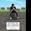 Kroon Announces SITTIN' IN MY GARDEN