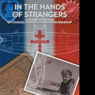 IN THE HANDS OF STRANGERS is Released