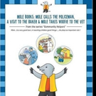 Armaan J. Sarna Releases 'Mole Books: Mole Calls the Policeman, A Visit to the Baker & Mole Takes Woofie to the Vet'