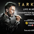 World Pop Music Artist Tarkan Announces US Tour Dates and Concerts