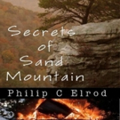 SECRETS OF SAND MOUNTAIN Now Available in E-Book