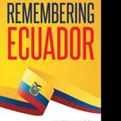 Kristi Kanoon Releases REMEMBERING ECUADOR