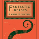 Scholastic To Publish Updated Edition of J.K. Rowling's 'Fantastic Beasts and Where to Find Them'