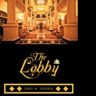 THE LOBBY by Randi M. Sherman is Released