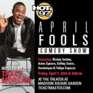 Annual HOT 97 April Fools Comedy Show Returns to MSG; Tracy Morgan to Host All Star Line Up