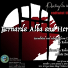 BERNARDA ALBA AND HER HOUSE to Premiere at Redtwist Theatre Next Month